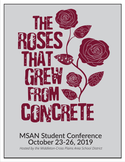 The Roses that Grew from Concrete-MSAN Student Conference 2019